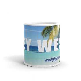 Walk This Town Key West Mug
